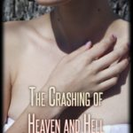The Crashing of Heaven and Hell book cover