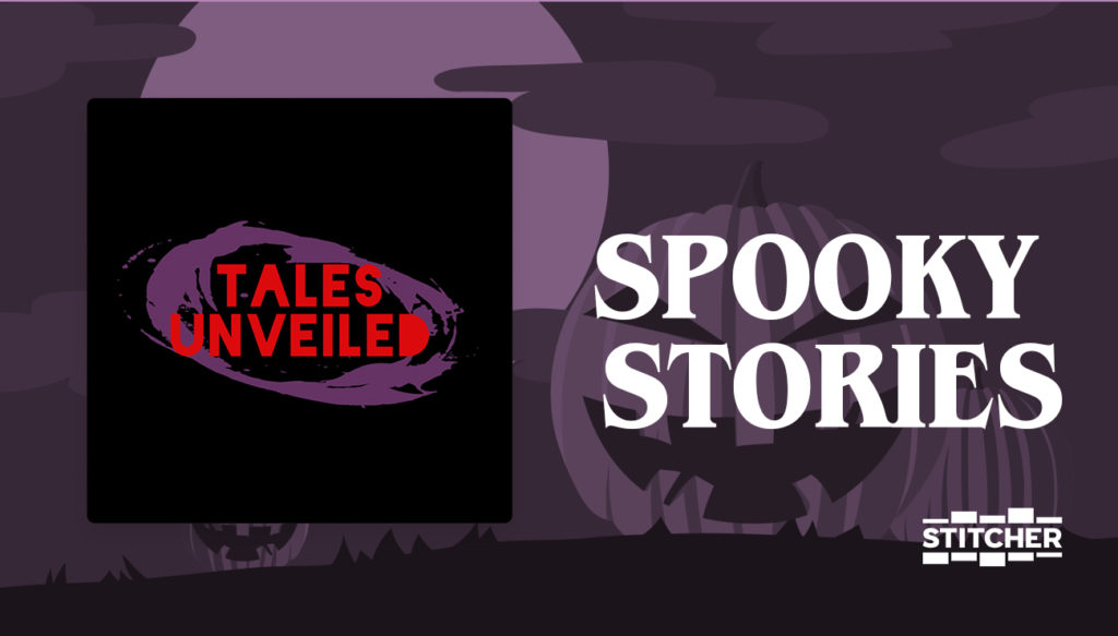 Spooky Stories collection on Stitcher
